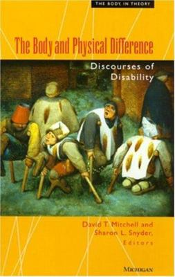 The Body and Physical Difference - Discourses of Disability