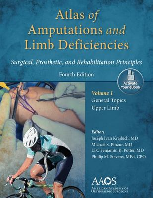 Atlas of Amputation and Limb Deficiencies - Surgical, Prosthetic, and Rehabilitation Principles