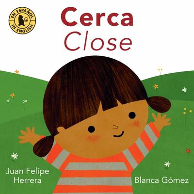 Cerca / Close (Spanish/ English)