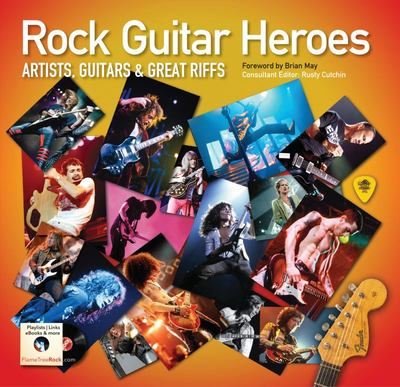 Rock Guitar Heroes - The Illustrated Encyclopedia of Artists, Guitars and Great Riffs (HB)