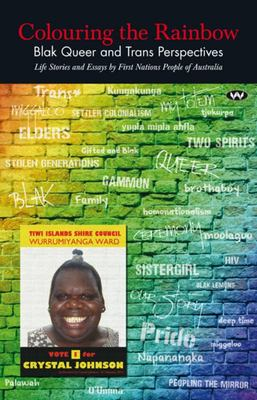 Colouring the Rainbow Blak Queer and Trans Perspectives
