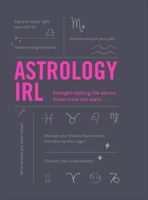 Astrology IRL - Whatever the Question, the Stars Have the Answer