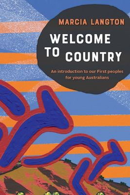 Welcome to Country (Youth Edition) An Introduction to our First Peoples for Young Australians