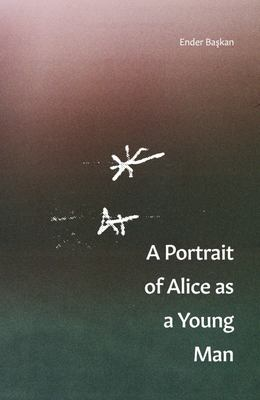 A Portrait of Alice As a Young Man