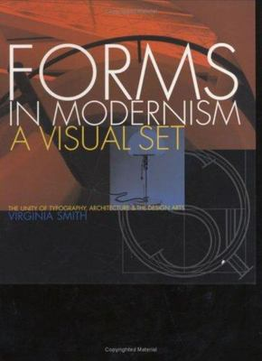 Forms in Modernism - A Visual Set - The Unity of Typography, Architecture and the Design Arts