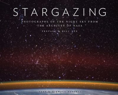 Stargazing - Photographs of the Night Sky from the Archives of NASA