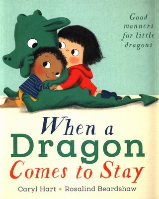 When a Dragon Comes to Stay