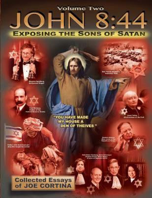 John 8:44 (Volume 2) - Exposing the Sons of Satan