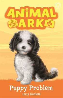 Puppy Problem (#11 New Animal Ark)
