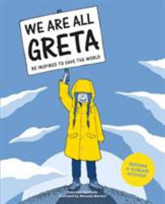 My Name Is Greta - We Take Action to Save the World