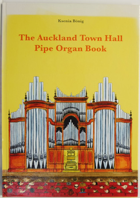 The Auckland Town Hall Pipe Organ Book