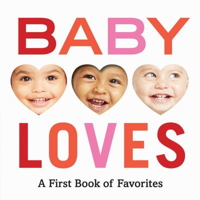 Baby Loves - A First Book of Favorites