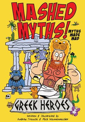 Mashed Myths - Greek Heroes