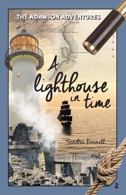 A Lighthouse in Time - The Adamson Adventures Book 2