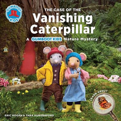 The Case of the Vanishing Caterpillar (Gumboot Kids)