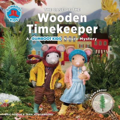 The Case of the Wooden Timekeeper (Gumboot Kids)