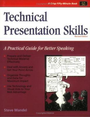 Technical Presentation Skills - A Practical Guide for Better Speaking