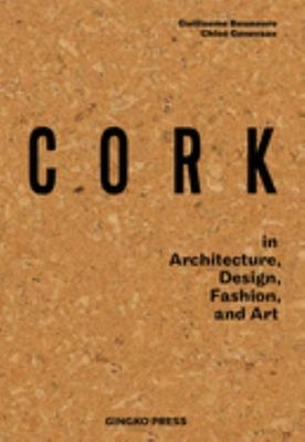 Cork - In Architecture, Design, Fashion and Art