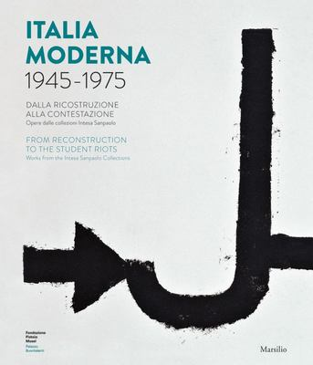 Italia Moderna 1945-1975 - From Reconstruction to the Student Protests