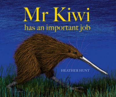 Mr Kiwi Has an Important Job PB