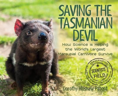 Saving the Tasmanian Devil - How Science Is Helping the World's Largest Marsupial Carnivore Survive