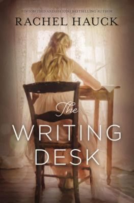 The Writing Desk / Rachel Hauck