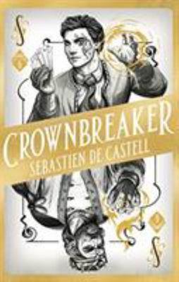 Crownbreaker (Spellslinger #6)
