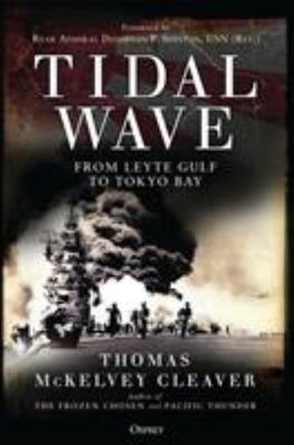 Tidal Wave - From Leyte Gulf to Tokyo Bay