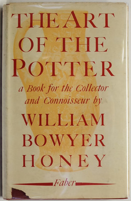 The Art of the Potter. A book for the collector and Connoisseur