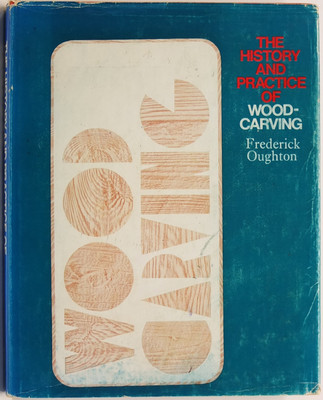 The History and Practice of Wood Carving