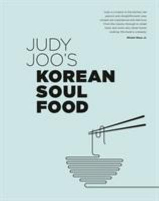 Korean Soul Food - Authentic Dishes and Modern Twists