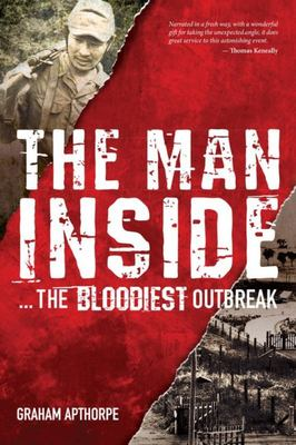 The Man Inside... the Bloodiest Outbreak