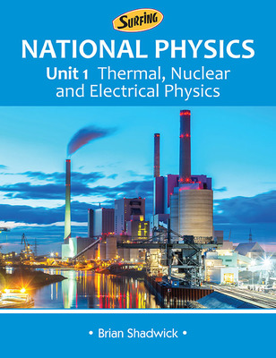 Surfing National Physics Unit 1 Thermal, Nuclear & Electrical Physics - Science Press