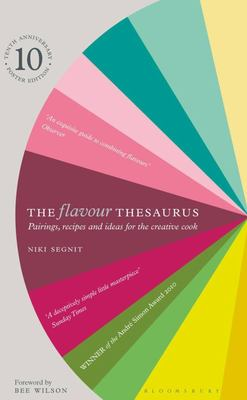 The Flavour Thesaurus - Pairings, Recipes and Ideas for the Creative Cook
