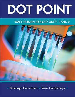 Dot Point WACE Human Biology Year 11 Units 1 & 2 - P04773 - Science Press