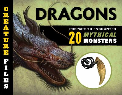Dragons: Encounter 20 Mythical Monsters (Creature Files)