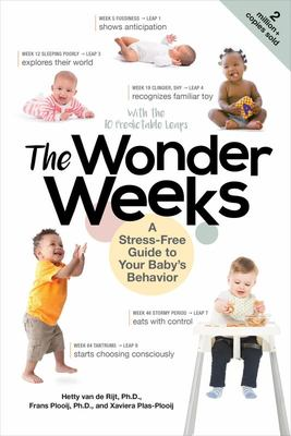 The Wonder Weeks - A Stress-Free Guide to Your Baby's Behavior