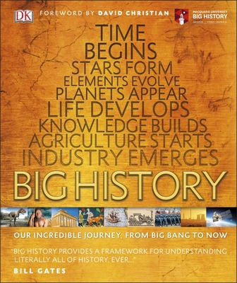 Big History: Our Incredible Journey, from Big Bang to Now