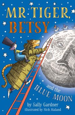 Mr Tiger, Betsy and the Blue Moon (#1)