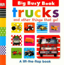 Trucks and Other Things That Go! (Big Busy Book)