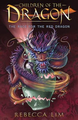The Race for the Red Dragon (Children of the Dragon #2)