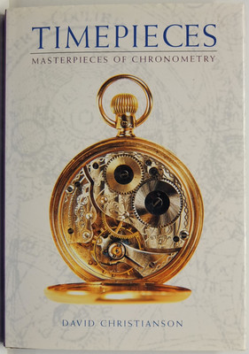 Timepieces - Masterpieces of Chronometry