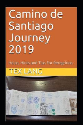 Camino de Santiago Journey 2019 - Helps, Hints and Tips for Peregrinos
