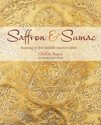 Saffron and Sumac - Feasting at the Middle Eastern Table