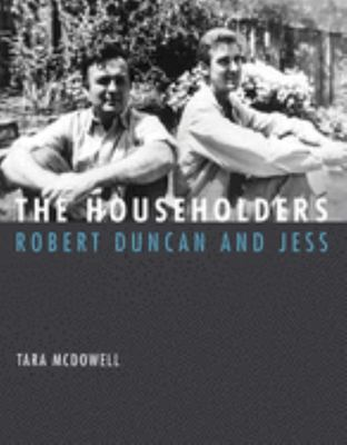The Householders - Robert Duncan and Jess