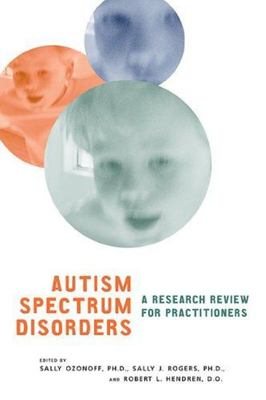 Autism Spectrum Disorders - A Research Review for Practitioners