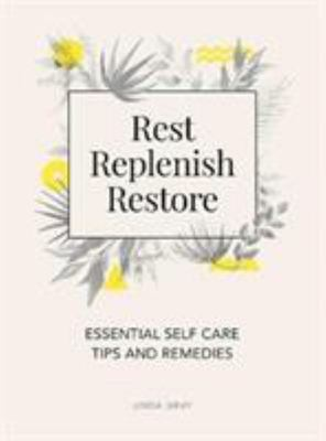 Rest Replenish Restore