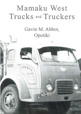 Mamaku West Trucks and Truckers