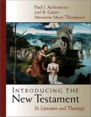 Introducing the New Testament - Its Literature and Theology