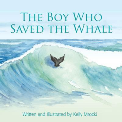 The Boy Who Saved the Whales